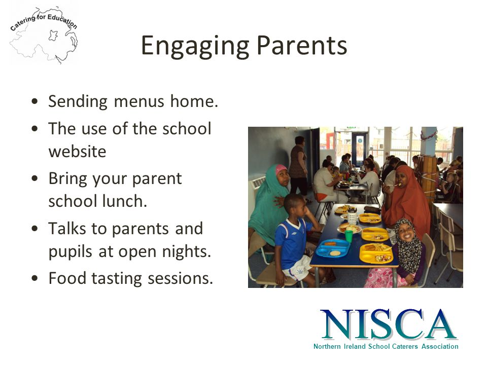 Northern Ireland School Caterers Association Engaging Parents Sending menus home.