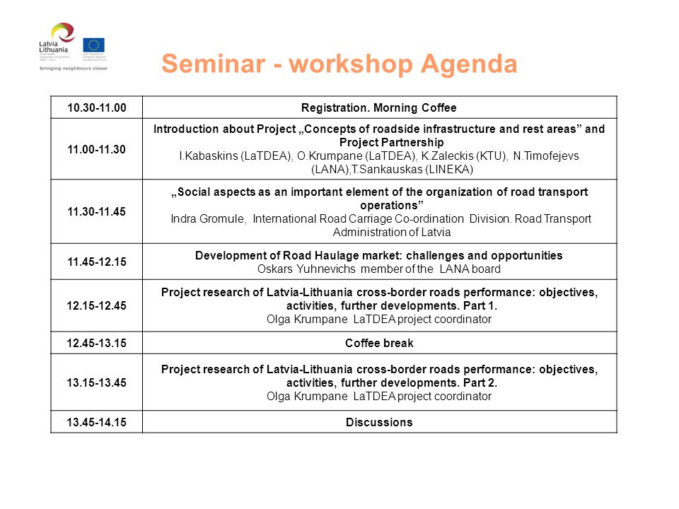 Seminar - workshop Agenda 10.30-11.00Registration.