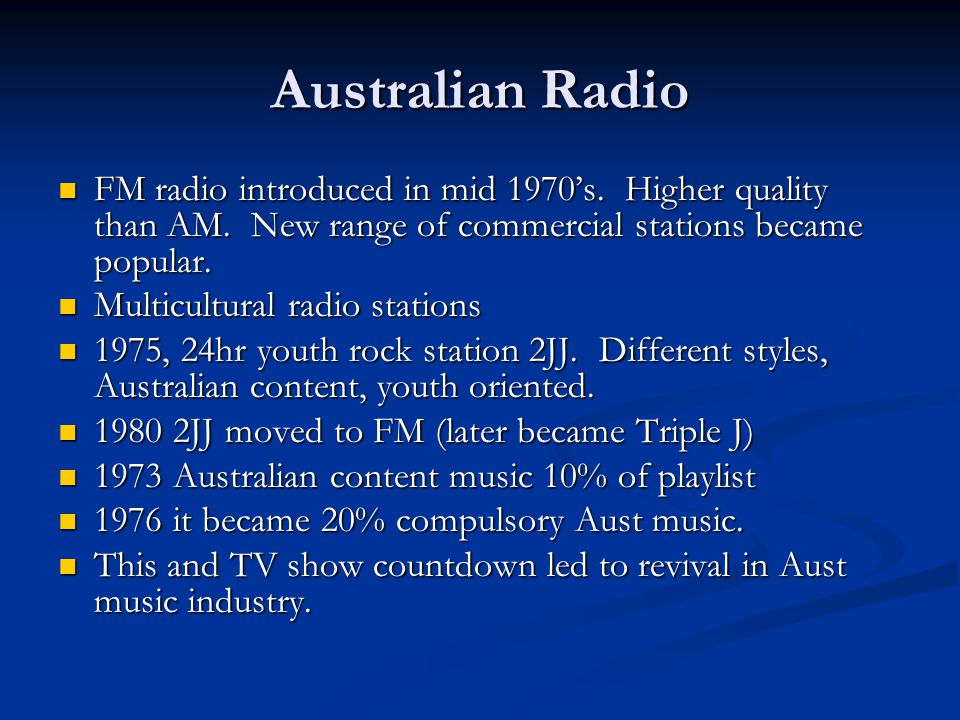 Australian Radio FM radio introduced in mid 1970's.