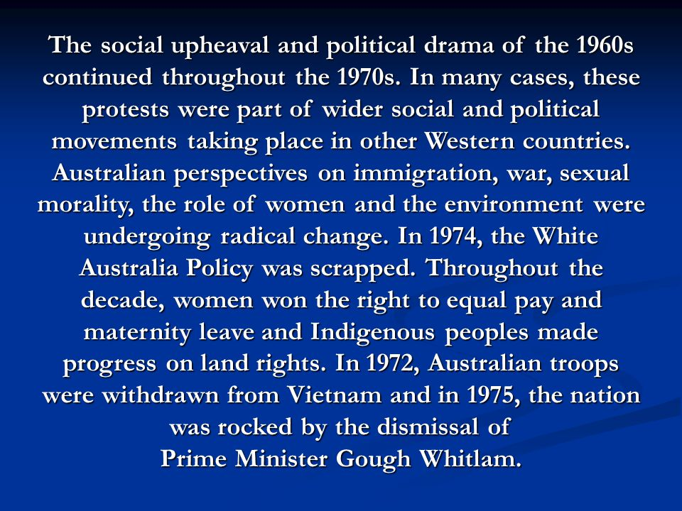 The social upheaval and political drama of the 1960s continued throughout the 1970s.