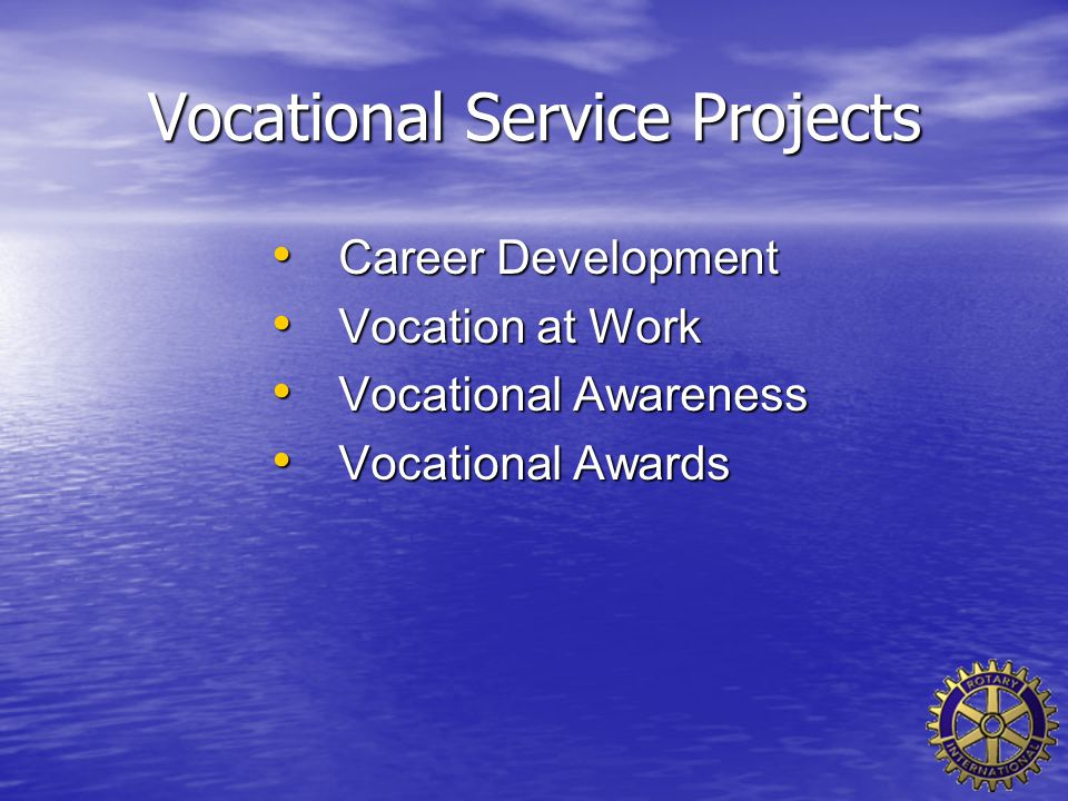 Vocational Service Projects Career Development Career Development Vocation at Work Vocation at Work Vocational Awareness Vocational Awareness Vocation