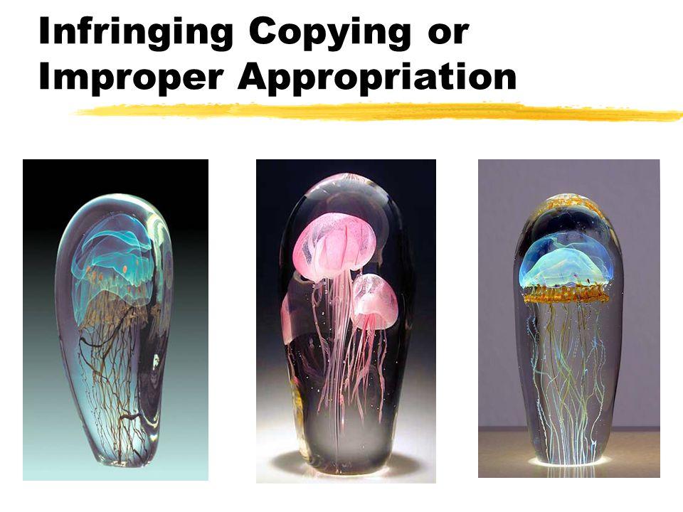 Infringing Copying or Improper Appropriation
