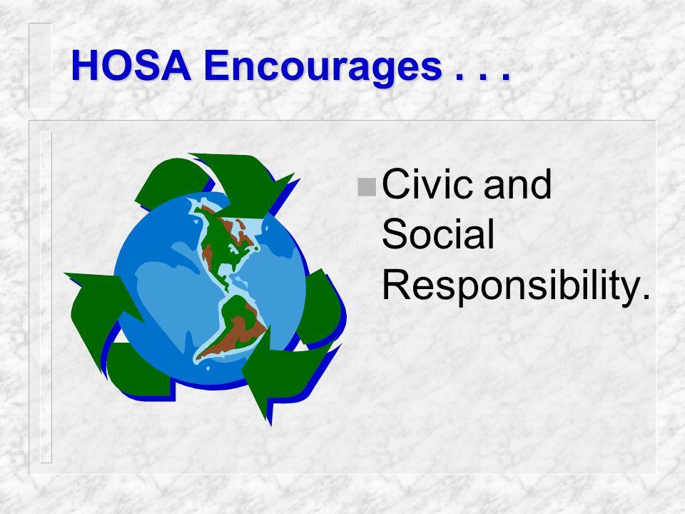 HOSA Develops... n Leadership and Team Building Skills.