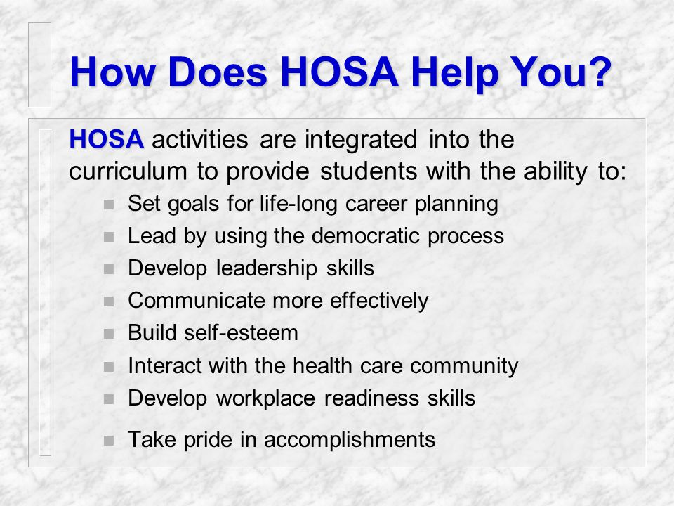 HOSA is Curricular n Activities relate to classroom instruction.