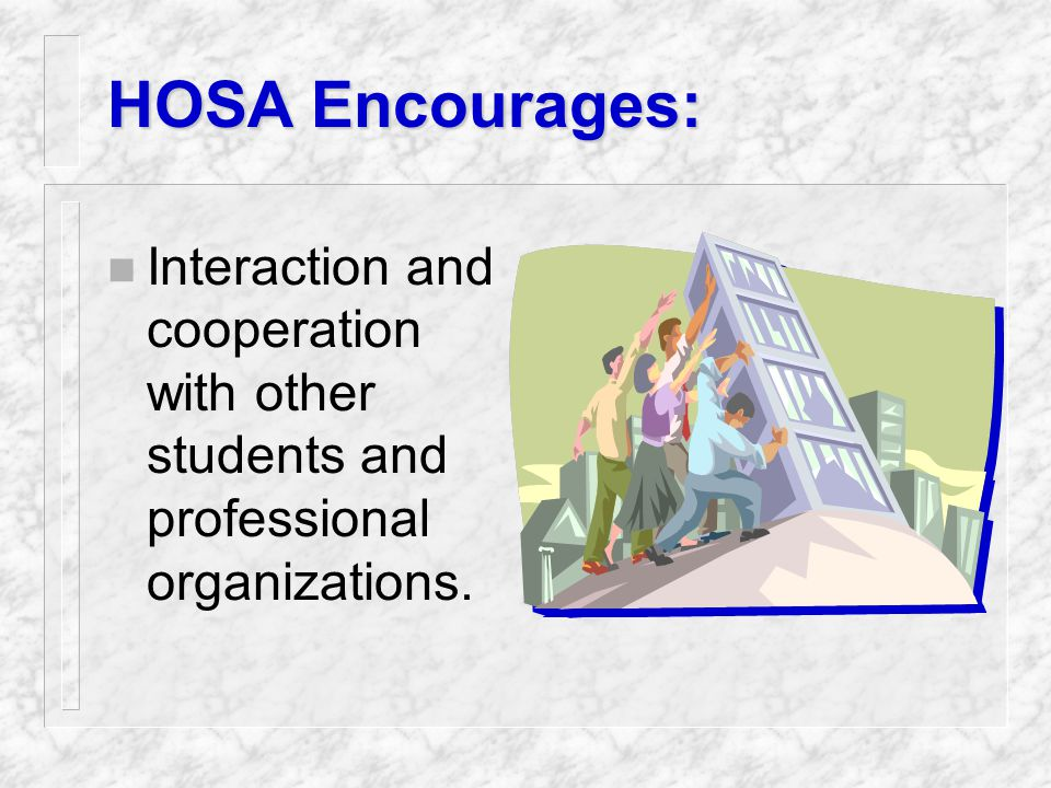 HOSA Goals n To promote physical, mental and social well-being n To develop effective leadership qualities and skills n To develop character n To buil