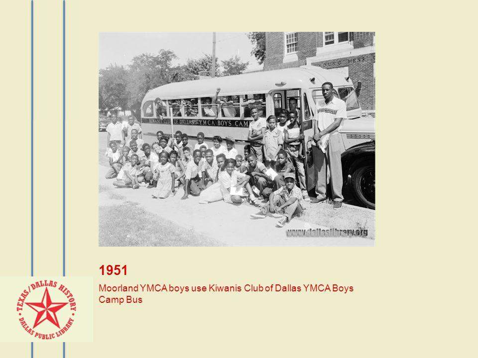 1951 Moorland YMCA boys use Kiwanis Club of Dallas YMCA Boys Camp Bus