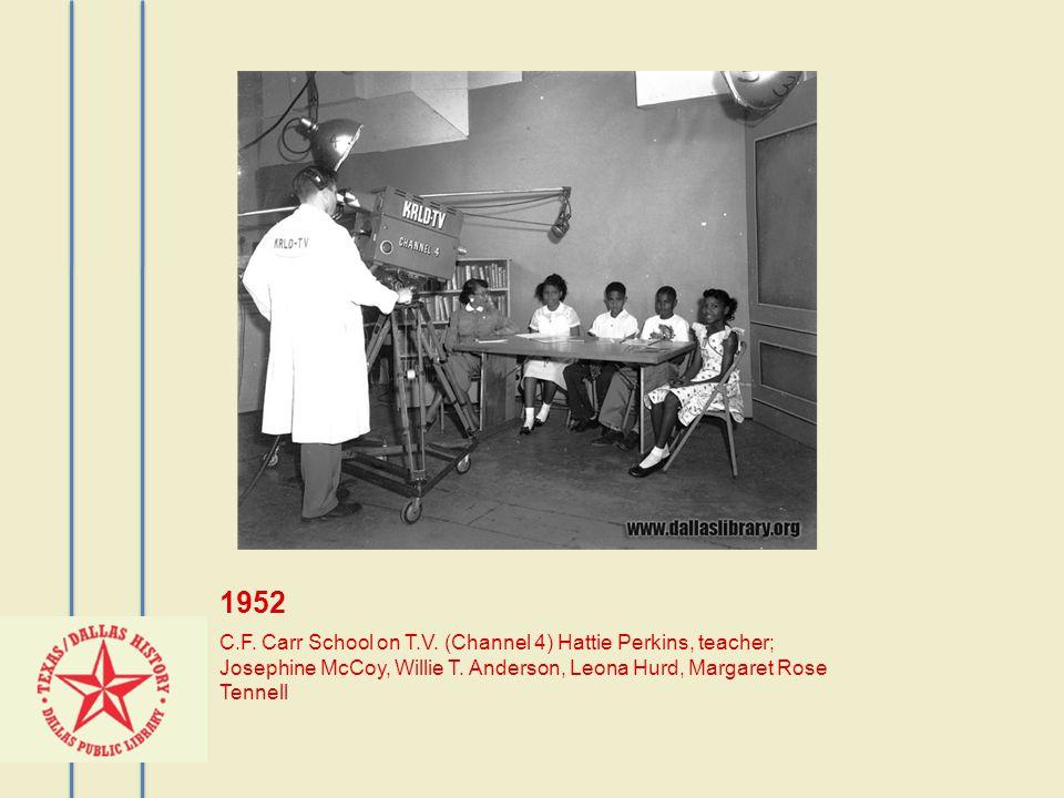 1952 C.F. Carr School on T.V. (Channel 4) Hattie Perkins, teacher; Josephine McCoy, Willie T.