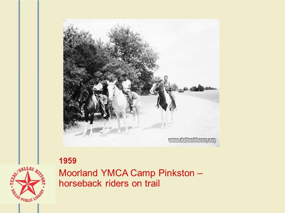 1959 Moorland YMCA Camp Pinkston – horseback riders on trail
