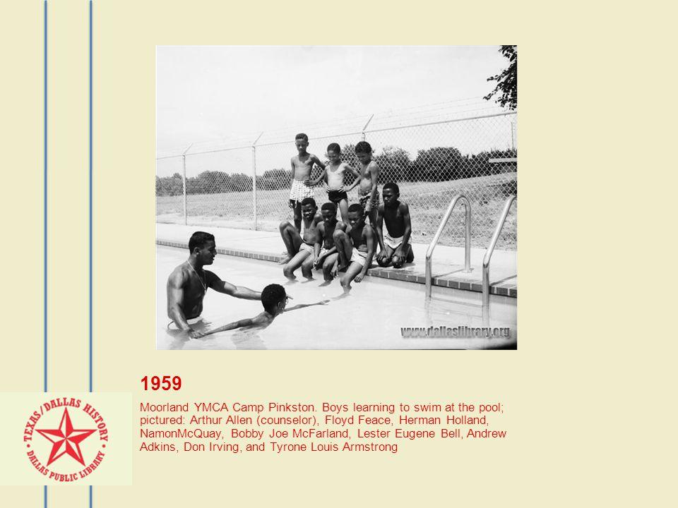 1959 Moorland YMCA Camp Pinkston.