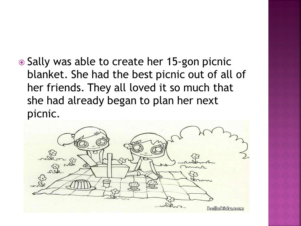  Sally was able to create her 15-gon picnic blanket.