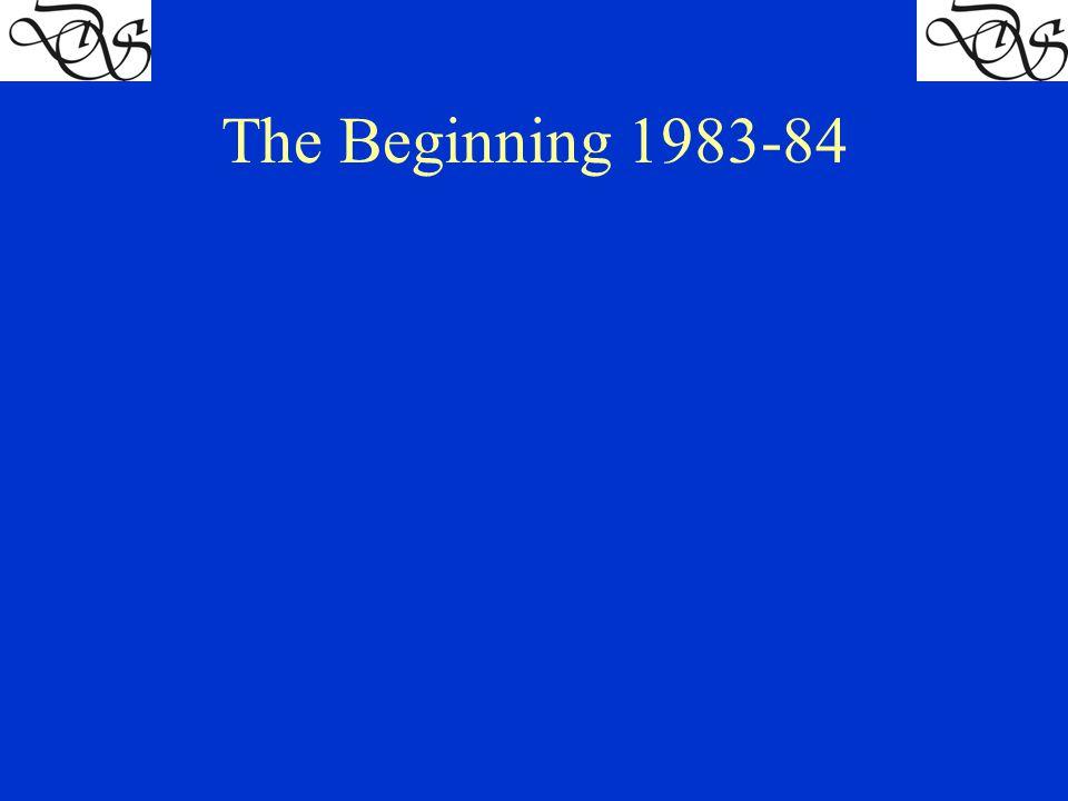 The Beginning 1983-84