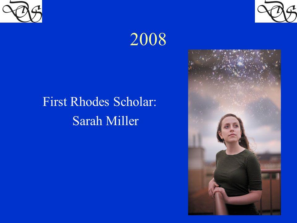 2008 First Rhodes Scholar: Sarah Miller