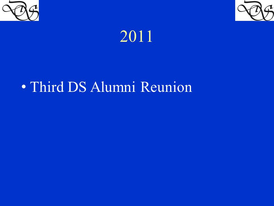 2011 Third DS Alumni Reunion