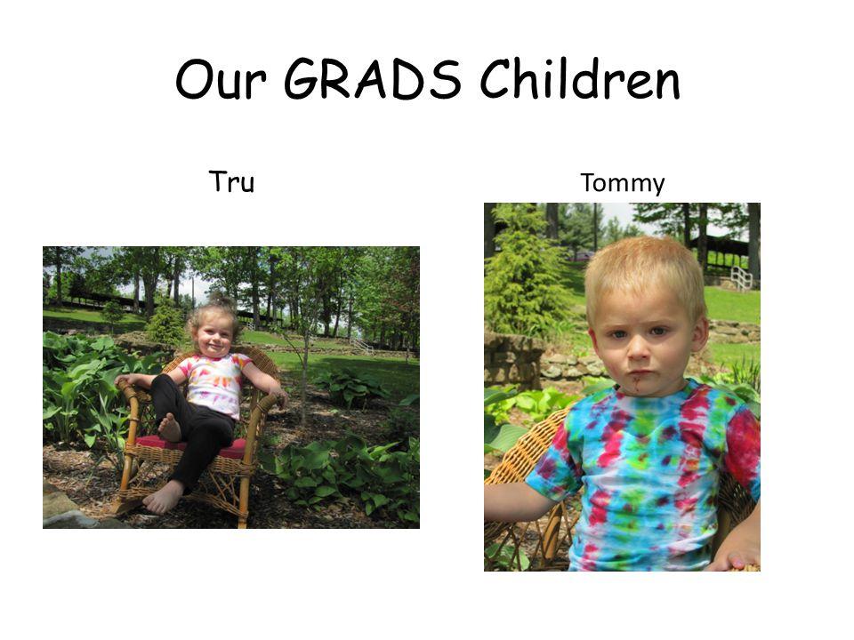Our GRADS Children Tru Tommy