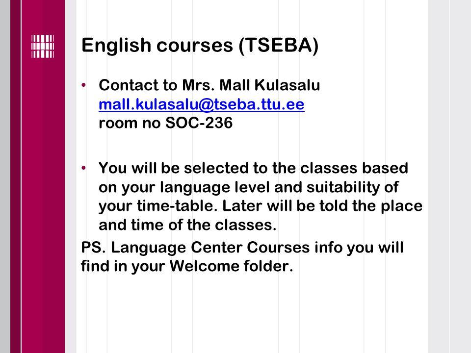 English courses (TSEBA) Contact to Mrs.