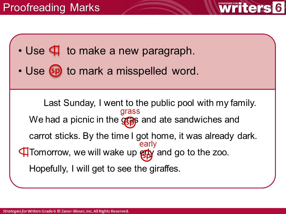 Strategies for Writers Grade 6 © Zaner-Bloser, Inc.