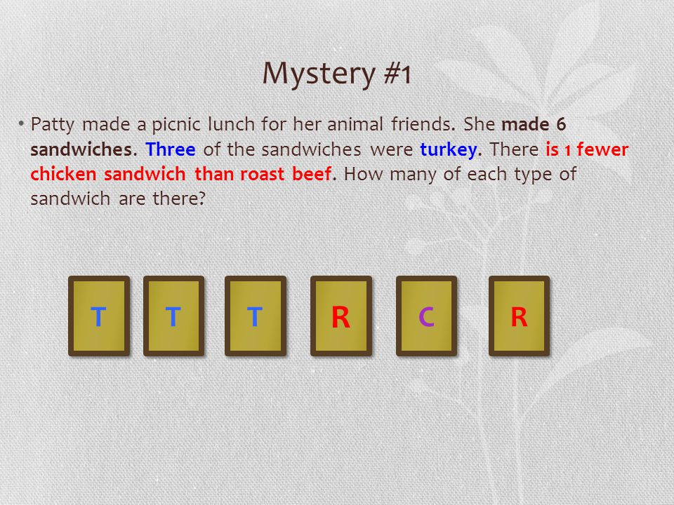 Mystery #1 Patty made a picnic lunch for her animal friends.