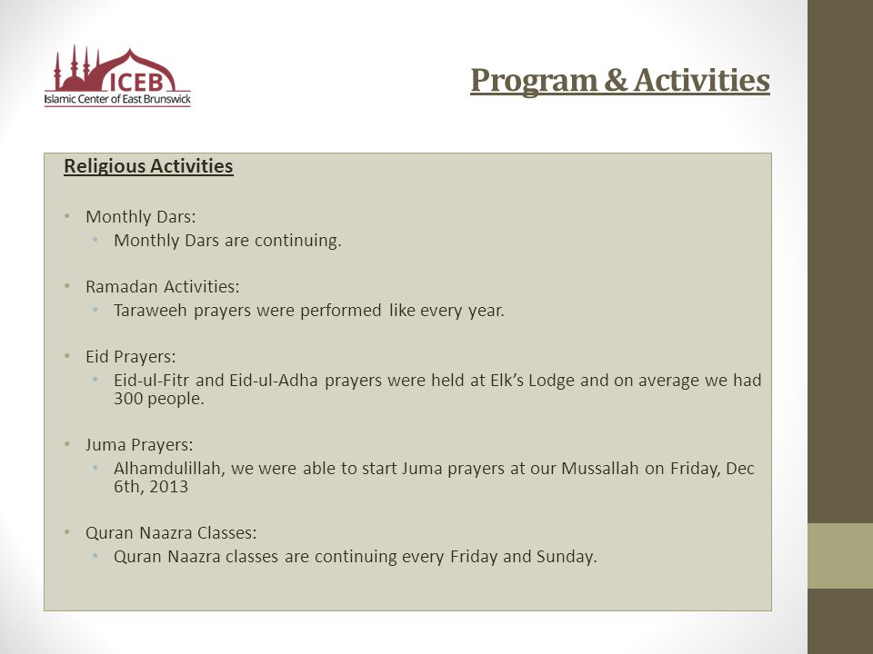 Program & Activities Religious Activities Monthly Dars: Monthly Dars are continuing.