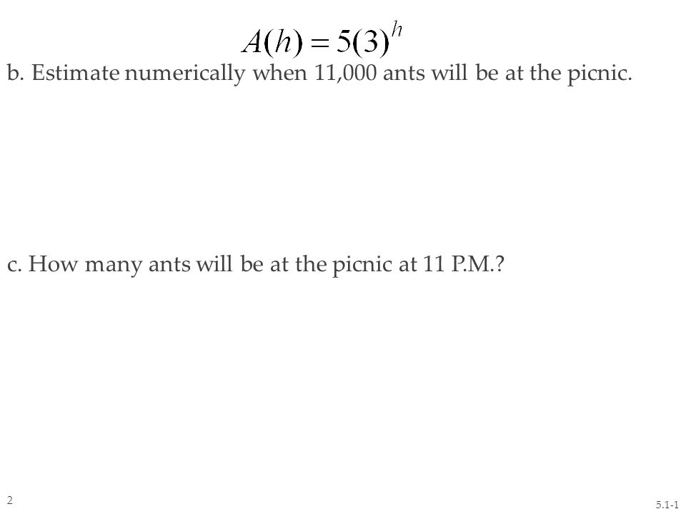 Solve the following exponential equations by inspection or trial and error. a. b. 5.2.1 13