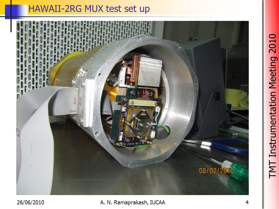 TMT Instrumentation Meeting 2010 HAWAII-2RG MUX test set up 26/06/2010A. N. Ramaprakash, IUCAA4