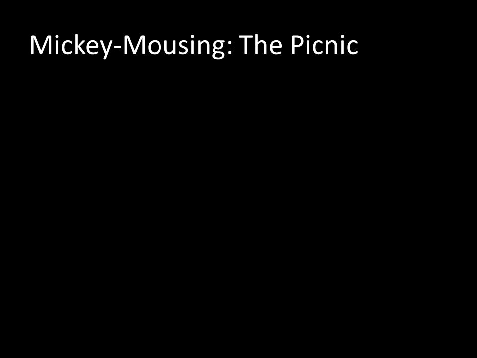 Mickey-Mousing: The Picnic