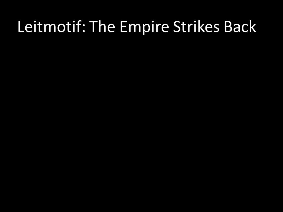 Leitmotif: The Empire Strikes Back