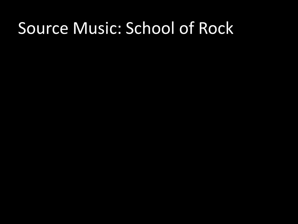 Source Music: School of Rock