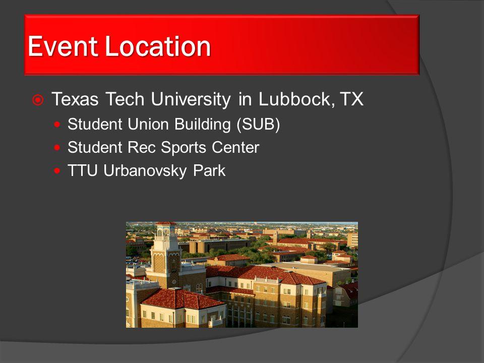  Texas Tech University in Lubbock, TX Student Union Building (SUB) Student Rec Sports Center TTU Urbanovsky Park Event Location