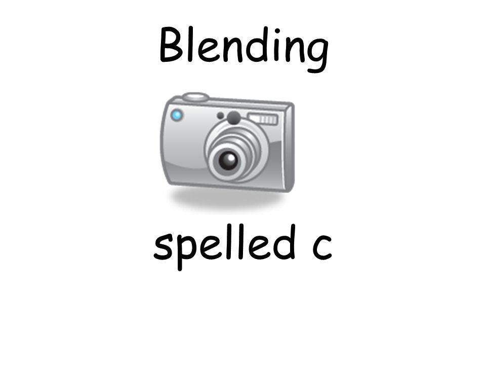 Blending spelled c