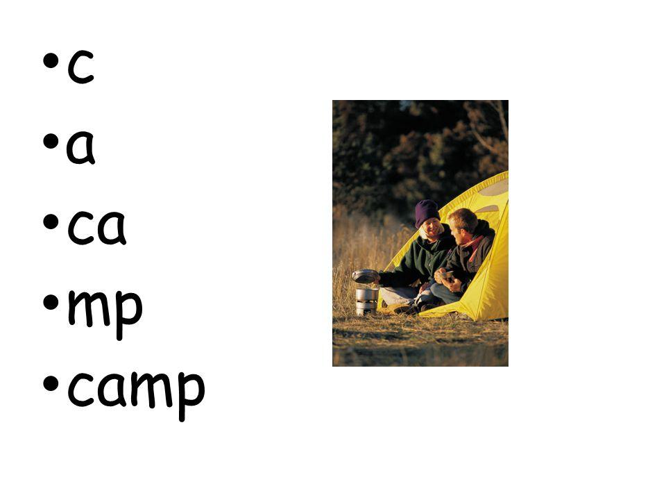 c a ca mp camp