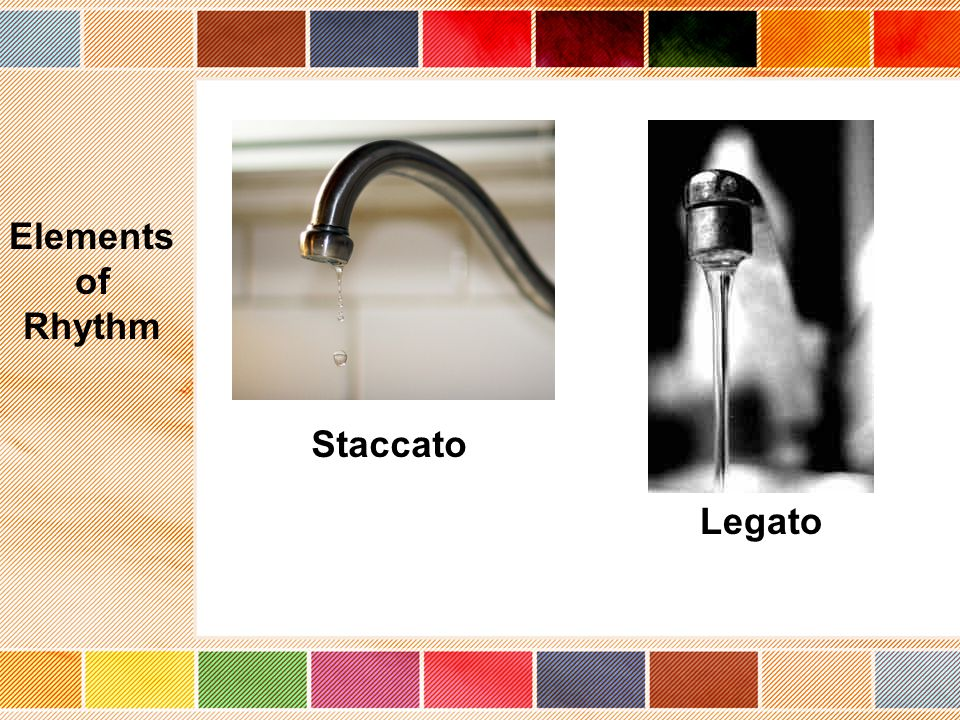 Staccato Legato Elements of Rhythm