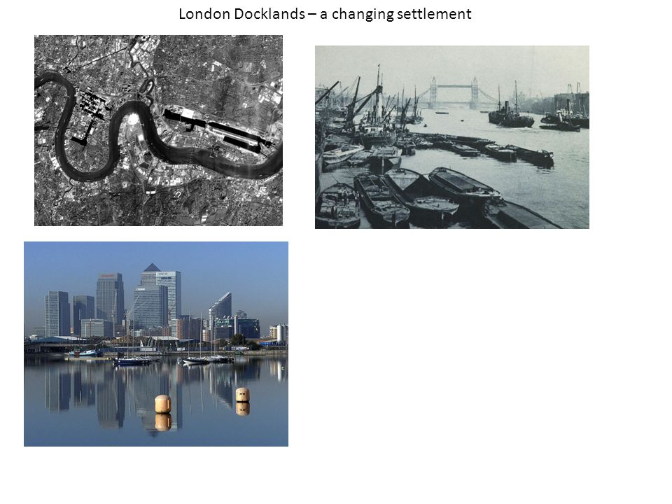 London Docklands – a changing settlement