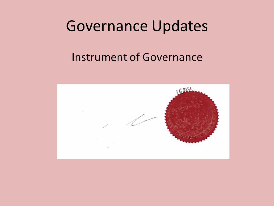 Governance Updates Instrument of Governance