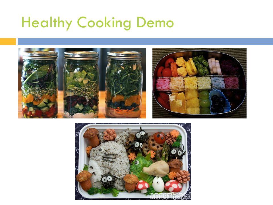 Healthy Cooking Demo