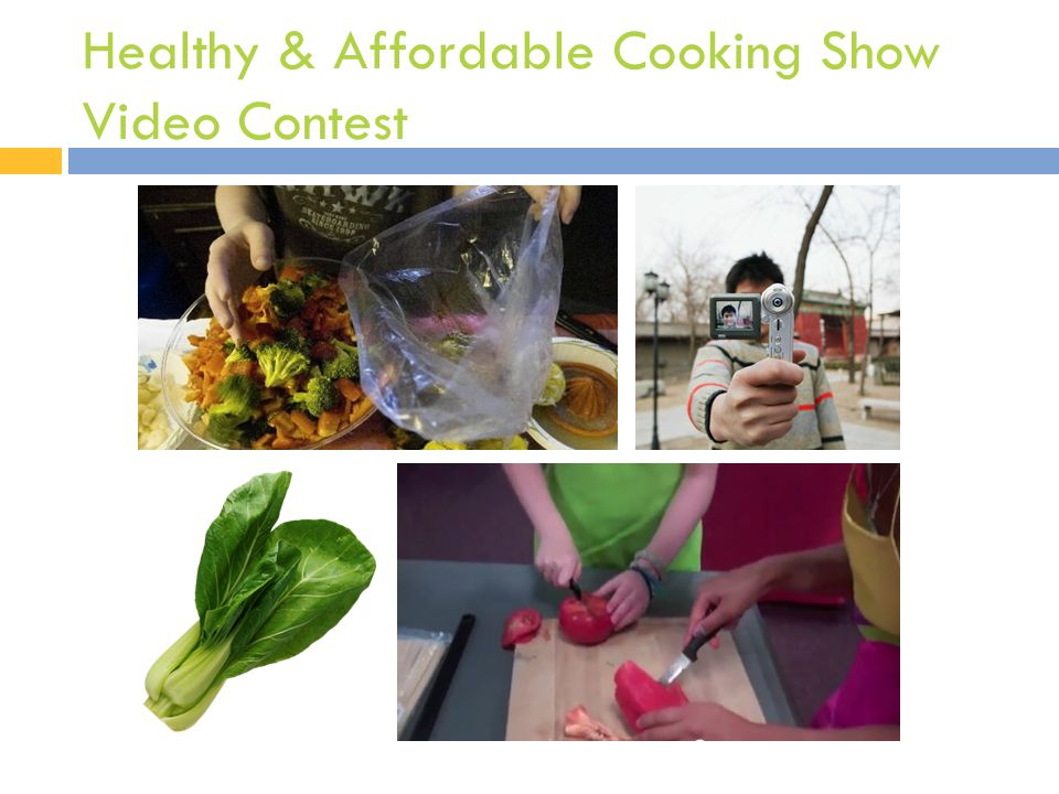 Healthy & Affordable Cooking Show Video Contest