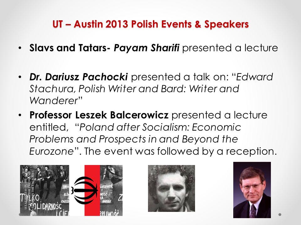 UT – Austin 2013 Polish Events & Speakers Slavs and Tatars- Payam Sharifi presented a lecture Dr.