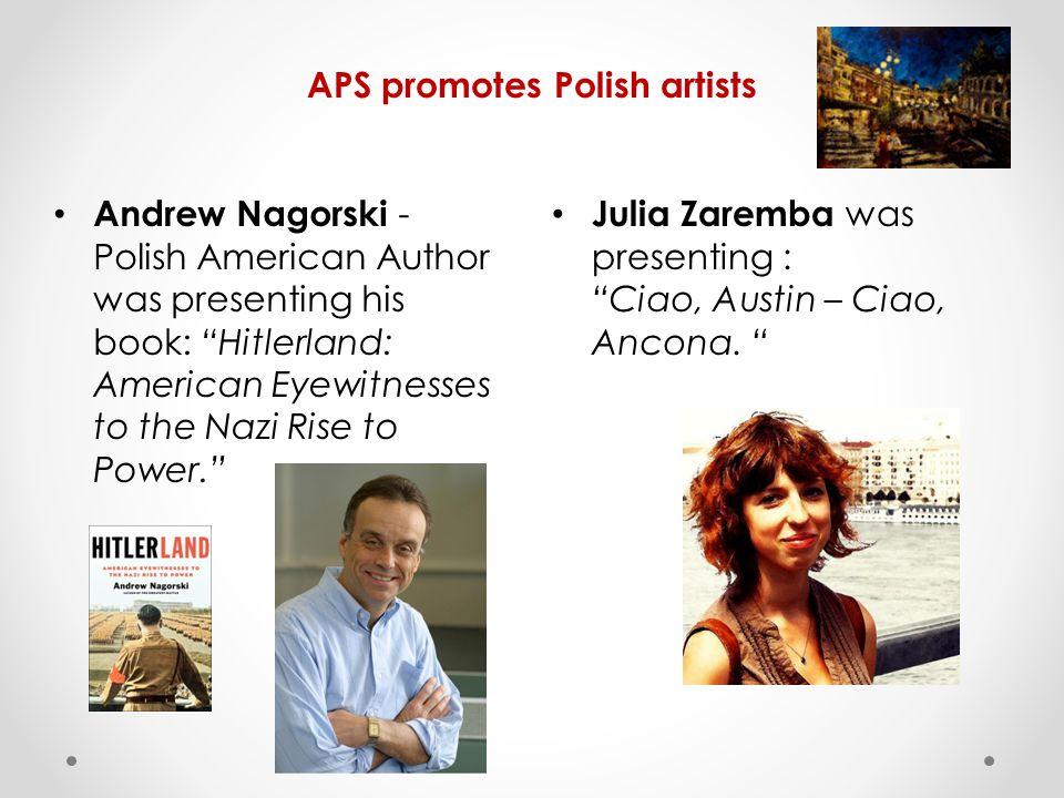APS promotes Polish artists Julia Zaremba was presenting : Ciao, Austin – Ciao, Ancona.