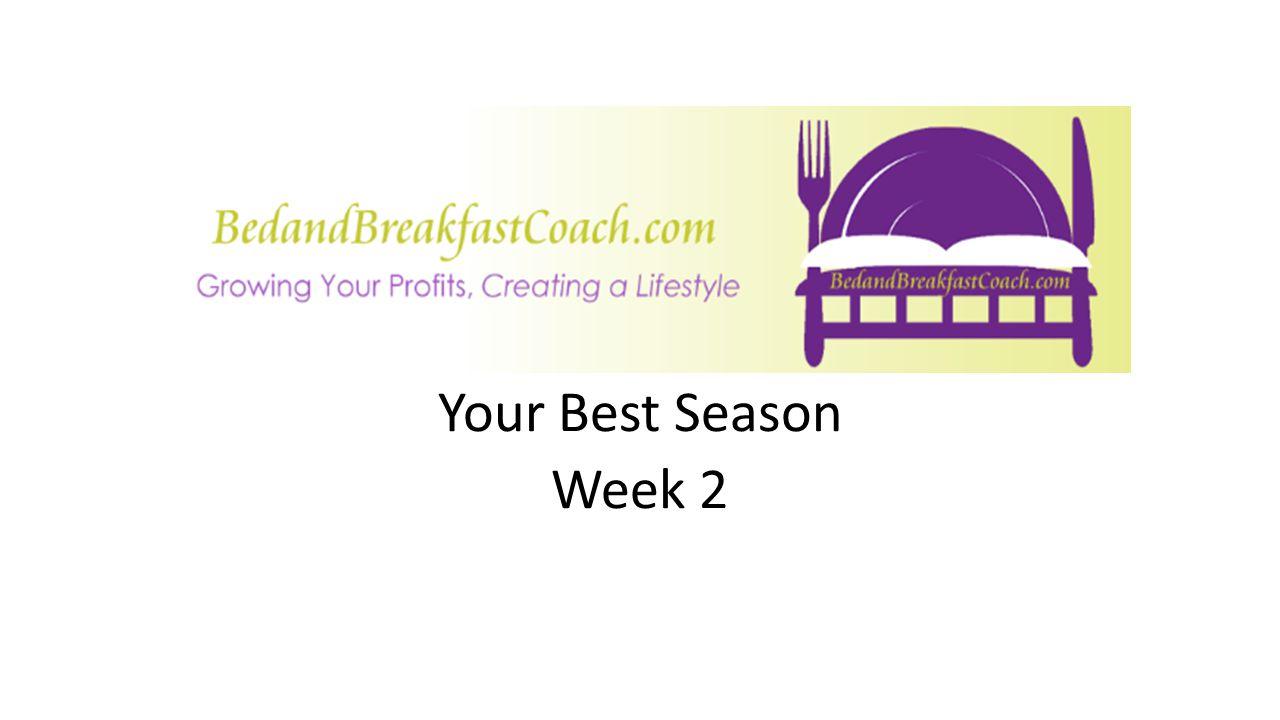 Your Best Season Week 2