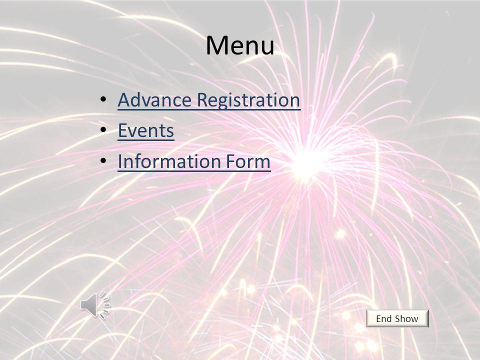 Menu Advance Registration Events Information Form End Show