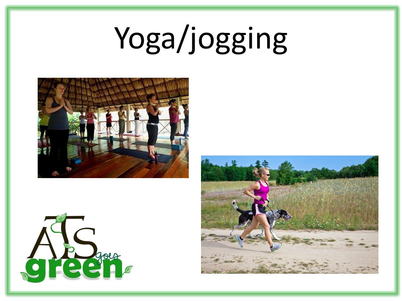 Yoga/jogging