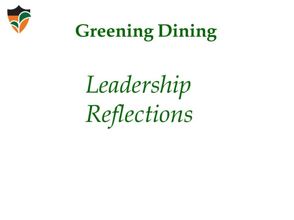 Leadership Reflections Greening Dining