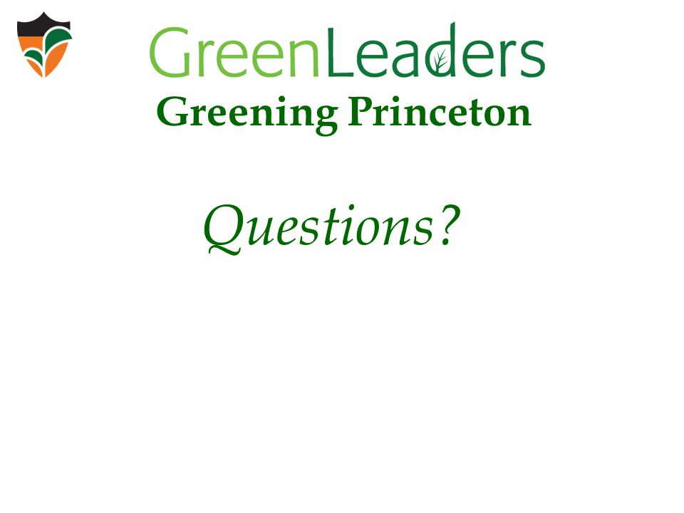 Questions Greening Princeton