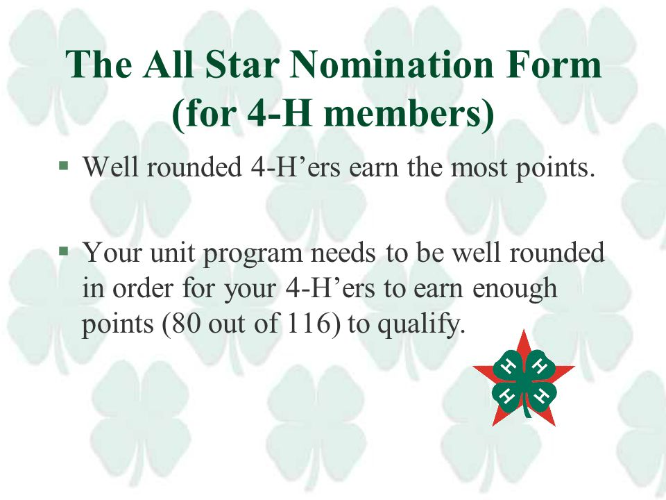 Who is eligible for membership? §4-H'ers age 15 as of Jan. 1 of the initiation year, who have completed 3 years in 4-H. §Volunteers and Extension Staf