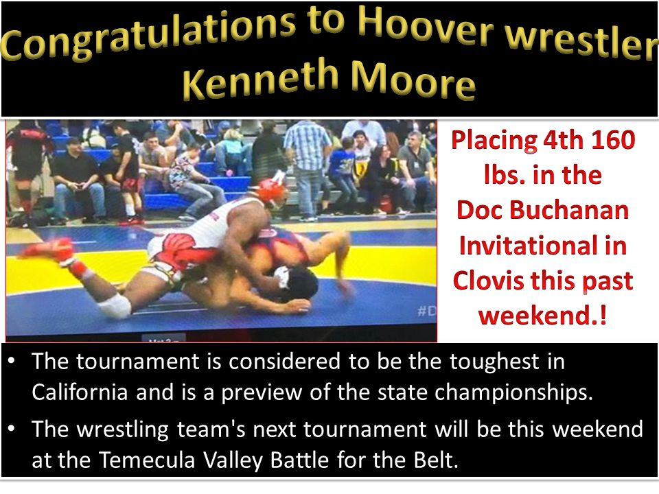 The tournament is considered to be the toughest in California and is a preview of the state championships. The wrestling team's next tournament will b