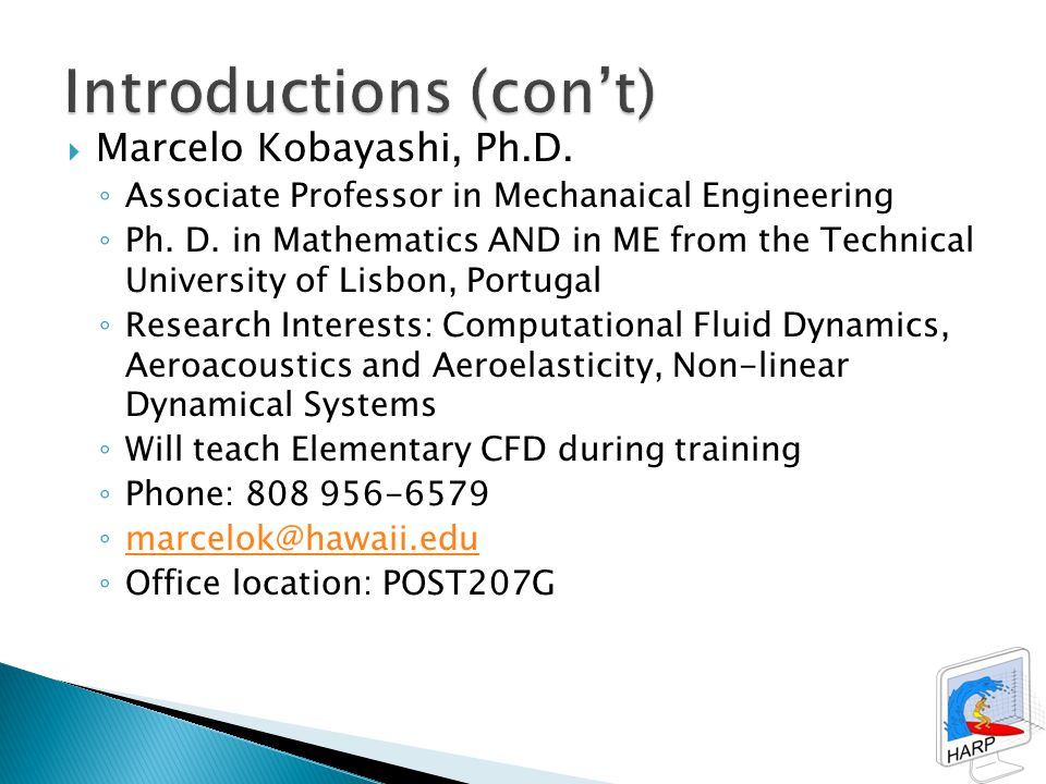  Marcelo Kobayashi, Ph.D. ◦ Associate Professor in Mechanaical Engineering ◦ Ph.