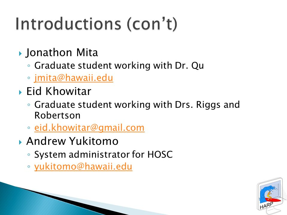  Jonathon Mita ◦ Graduate student working with Dr.