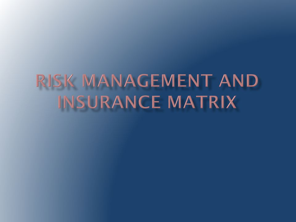  Consider modifying or eliminating activities that have unreasonable risk associated with them.