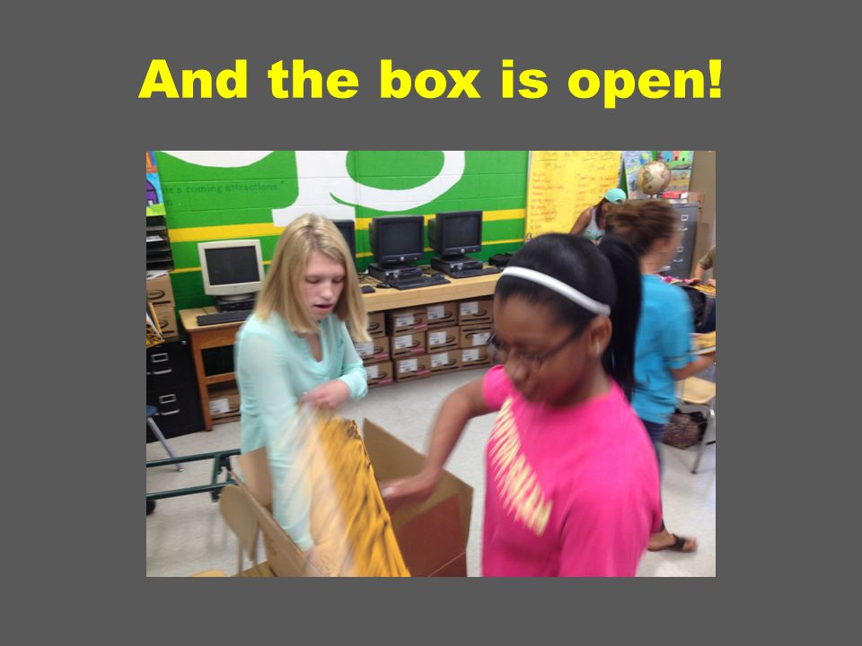 And the box is open!