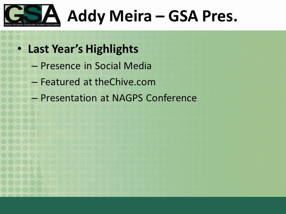 Addy Meira – GSA Pres.