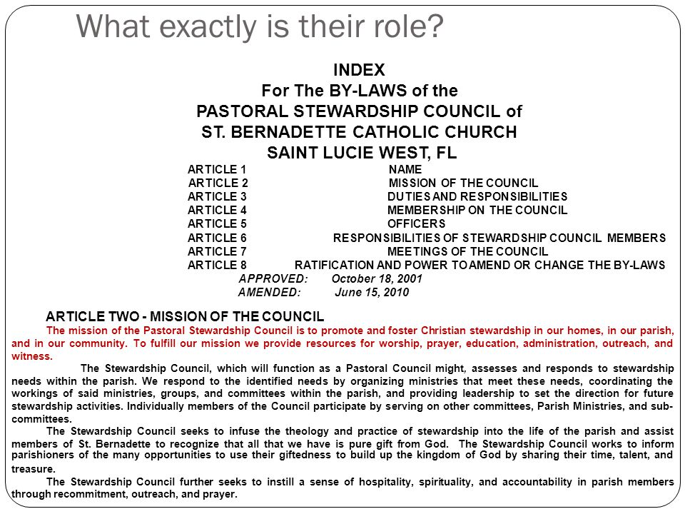 What exactly is their role. INDEX For The BY-LAWS of the PASTORAL STEWARDSHIP COUNCIL of ST.
